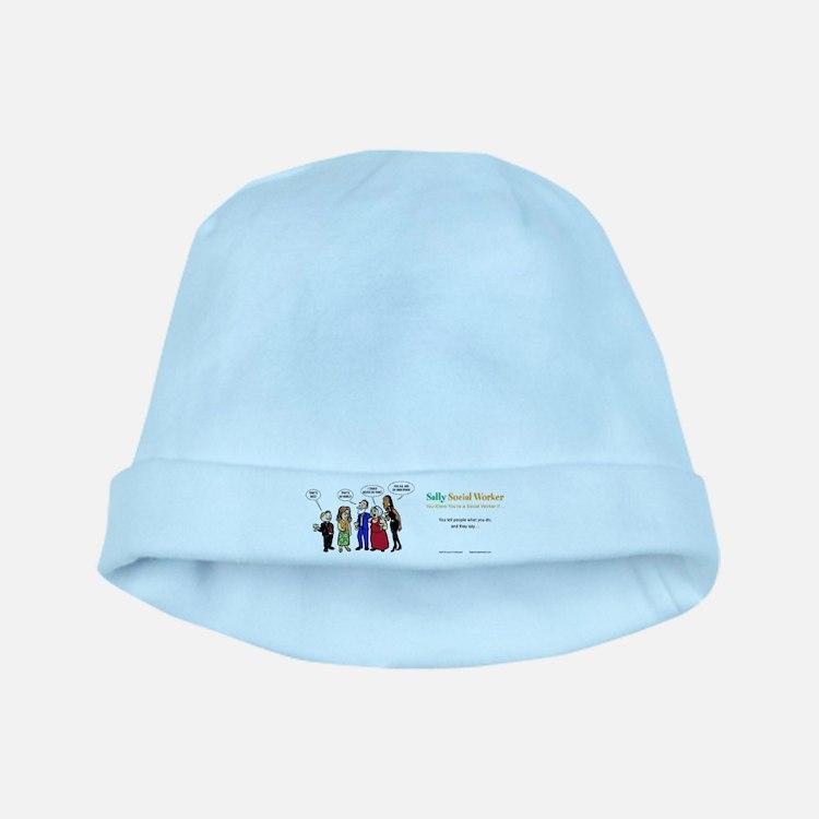 Social Workers- so misunderstood! baby hat