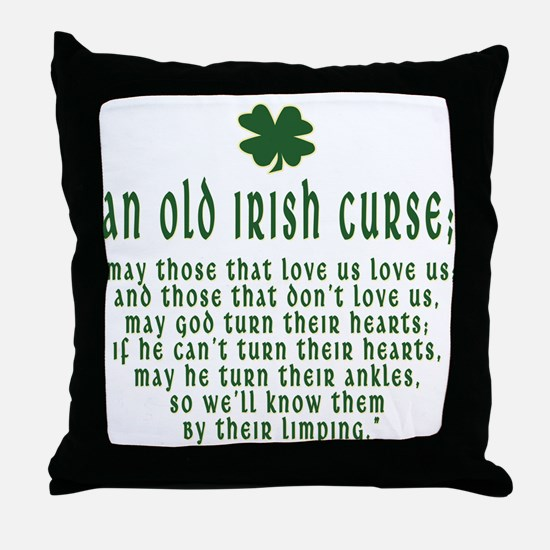 An Old irish curse Throw Pillow