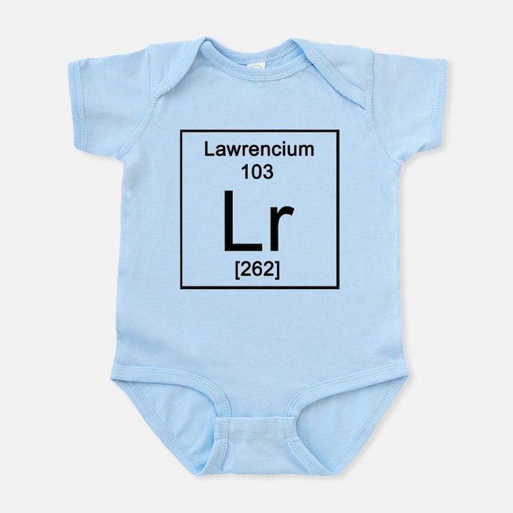 103. Lawrencium Infant Bodysuit
