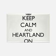 Keep Calm and Heartland ON Magnets