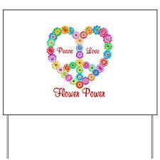Flower Power Peace Love Yard Sign