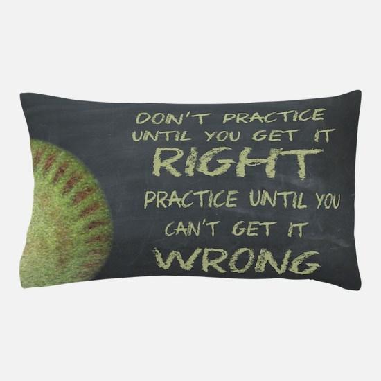Practice Fastpitch Softball Motivational Pillow Ca
