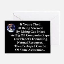 """""""Tired Of Being Screwed?"""" Greeting Card"""
