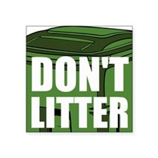 Dont Litter Sticker