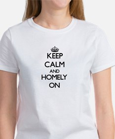 Keep Calm and Homely ON T-Shirt