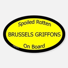 Spoiled Brussels Griffons On Board Oval Decal