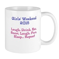 Girls' Weekend 2015 Mugs