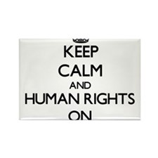 Keep Calm and Human Rights ON Magnets