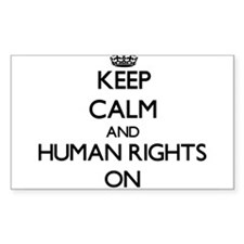 Keep Calm and Human Rights ON Decal