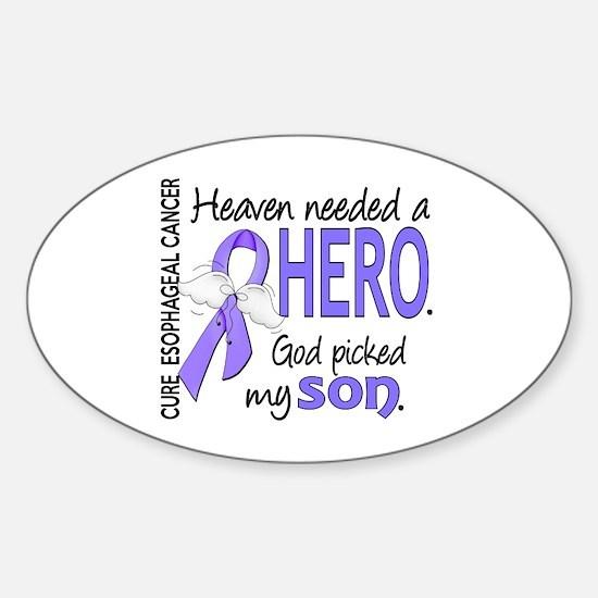 Esophageal Cancer HeavenNeededHero1 Sticker (Oval)