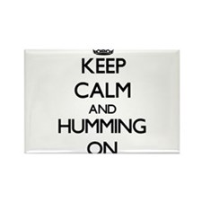 Keep Calm and Humming ON Magnets
