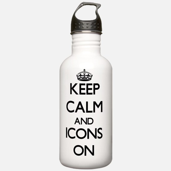 Keep Calm and Icons ON Water Bottle