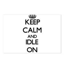 Keep Calm and Idle ON Postcards (Package of 8)