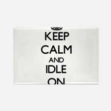 Keep Calm and Idle ON Magnets