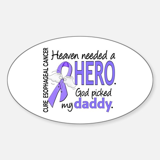 Esophageal Cancer HeavenNeededHero1 Sticker (Oval)