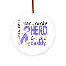 Esophageal Cancer HeavenNeededHer Ornament (Round)