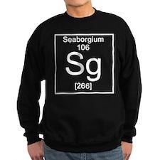106. Seaborgium Sweatshirt