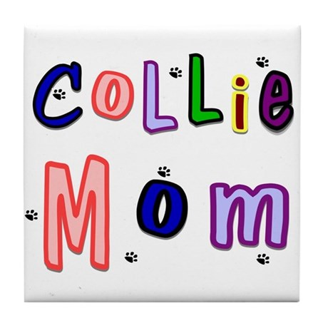 Collie Mom Tile Coaster
