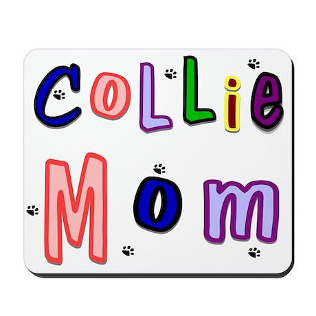 Collie Mom Mousepad
