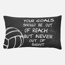 Your Goals Volleyball Motivational Pillow Case