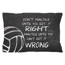 Practice volleyball motivational Pillow Case