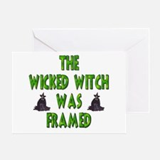 The Wicked Witch Was Framed! Greeting Card