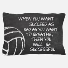 Successful Volleyball Motivational Pillow Case