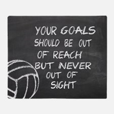 Your goals volleyball motivational Throw Blanket