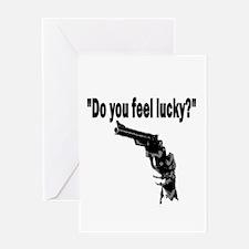 DO YOU FEEL LUCKY (GUN) Greeting Card