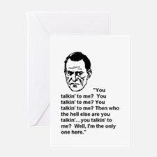 ARE YOU TALKIN' TO ME? Greeting Card