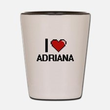 I Love Adriana Shot Glass