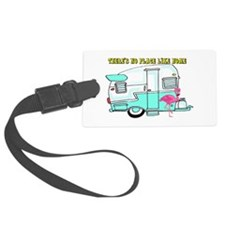 There's No Place Like Home Luggage Tag