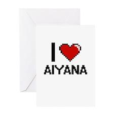 I Love Aiyana Greeting Cards
