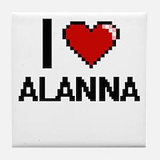 I Love Alanna Tile Coaster