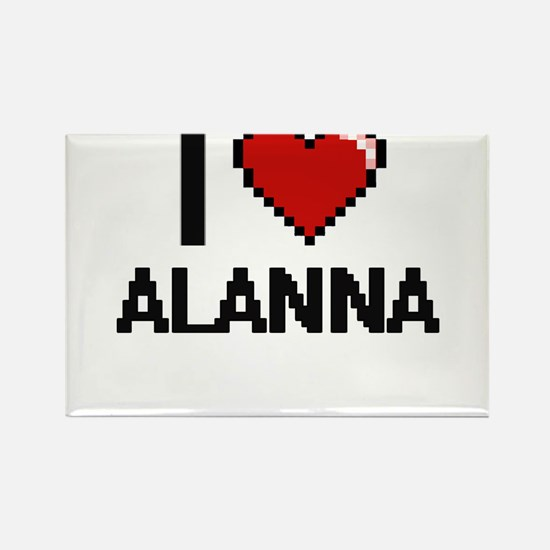 I Love Alanna Magnets
