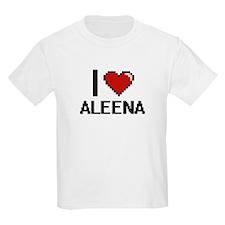 I Love Aleena T-Shirt