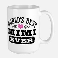 World's Best Mimi Ever Large Mug