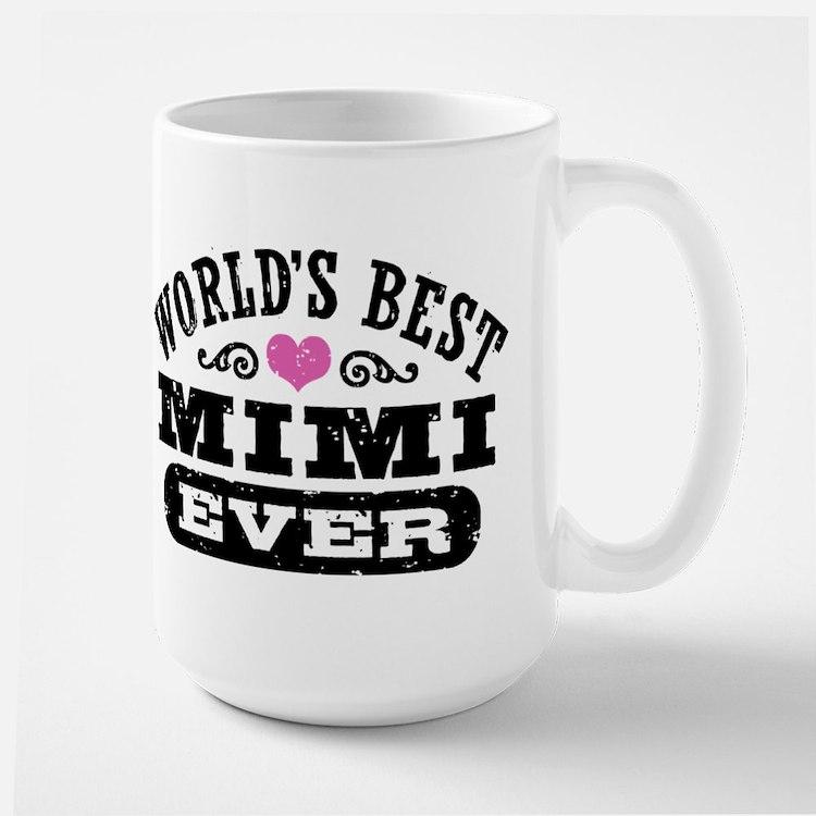 World's Best Mimi Ever Mug