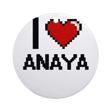 I Love Anaya Ornament (Round)
