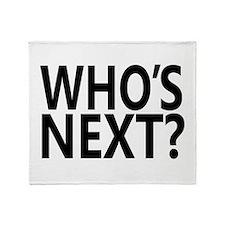 Who's Next? Throw Blanket