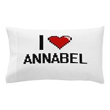 I Love Annabel Pillow Case