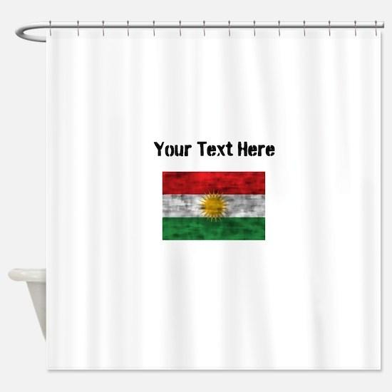 Distressed Kurdistan Flag (Custom) Shower Curtain