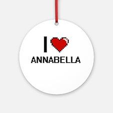 I Love Annabella Ornament (Round)
