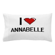 I Love Annabelle Pillow Case