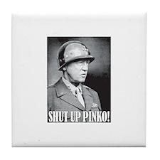 General George S. Patton says, SHUT UP PINKO! Tile