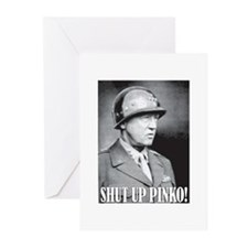 General George S. Patton says, SHUT UP PINKO! Gree