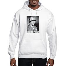 General George S. Patton says, SHUT UP PINKO! Hood