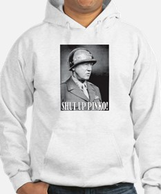 General George S. Patton says, SHUT UP PINKO! Hood