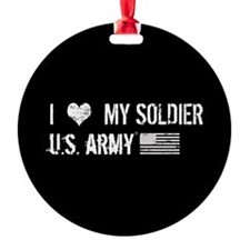 I Love My Soldier Ornament