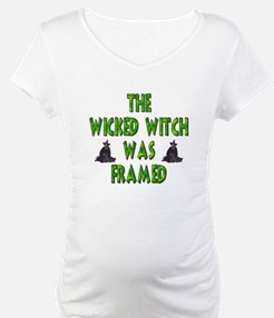 Wicked Witch Was Framed Shirt